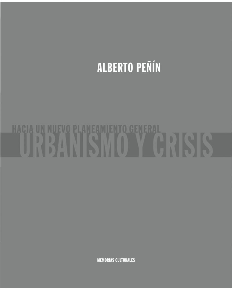 Urbanismo y crisis. Hacia un nuevo planeamiento general