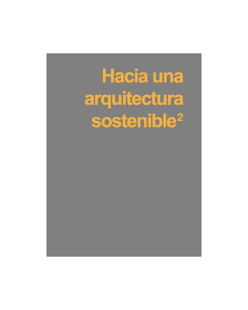Hacia una Arquitectura Sostenible (2)