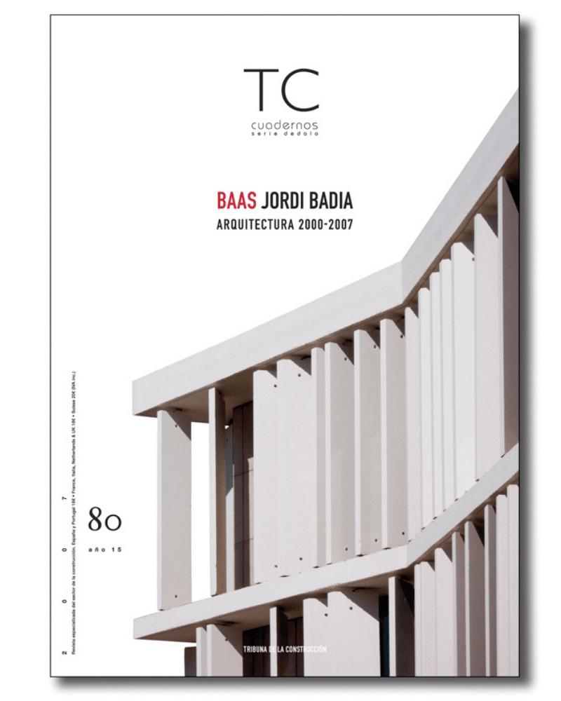 BAAS Jordi Badia. Arquitectura 2000-2007