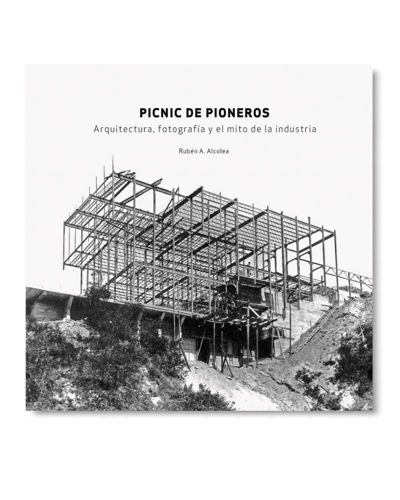 Picnic de pioneros. Arquitectura, fotografía