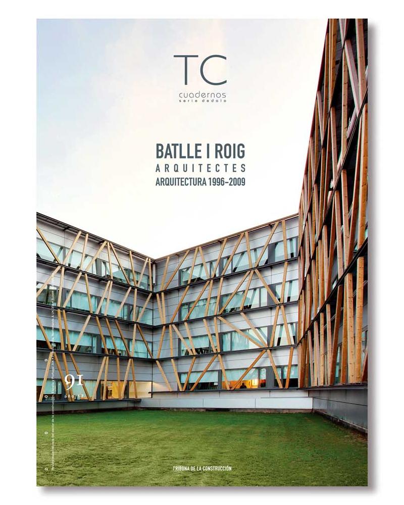 TC 91- Batlle i Roig Arquitectes. Arquitectura 1996-2009