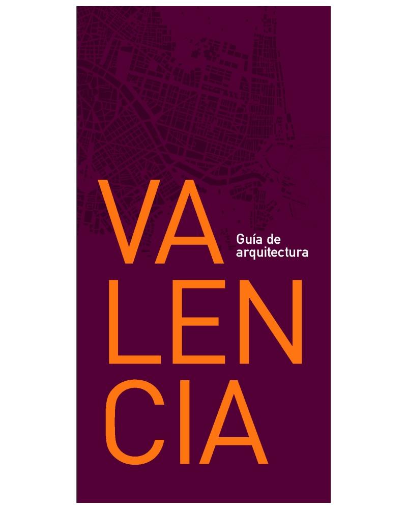 Guía de arquitectura de Valencia (2ª edición)