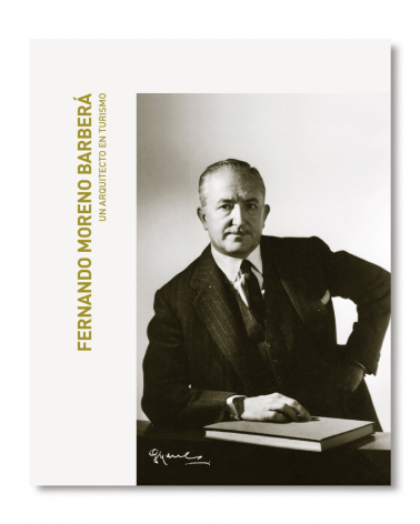 Fernando Moreno Barberá. Un arquitecto en turismo