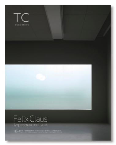 Felix Claus. Arquitectura 2001- 2014