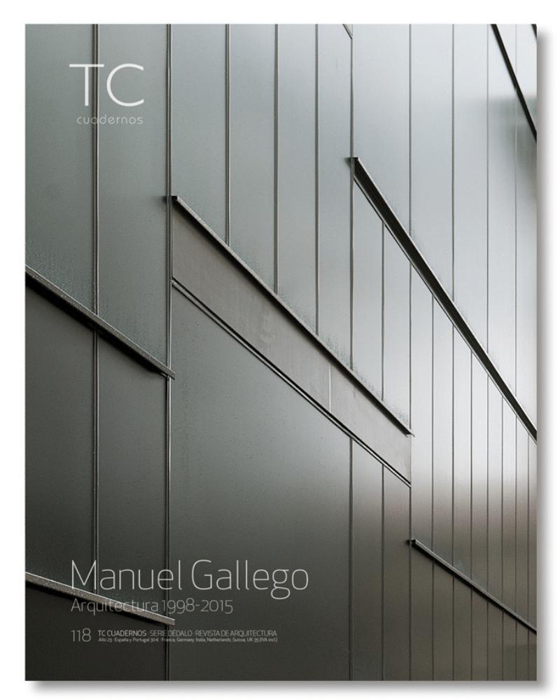 Manuel Gallego. Arquitectura 1998- 2015