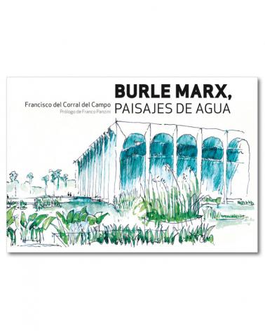 Burle Marx, Paisajes del Agua