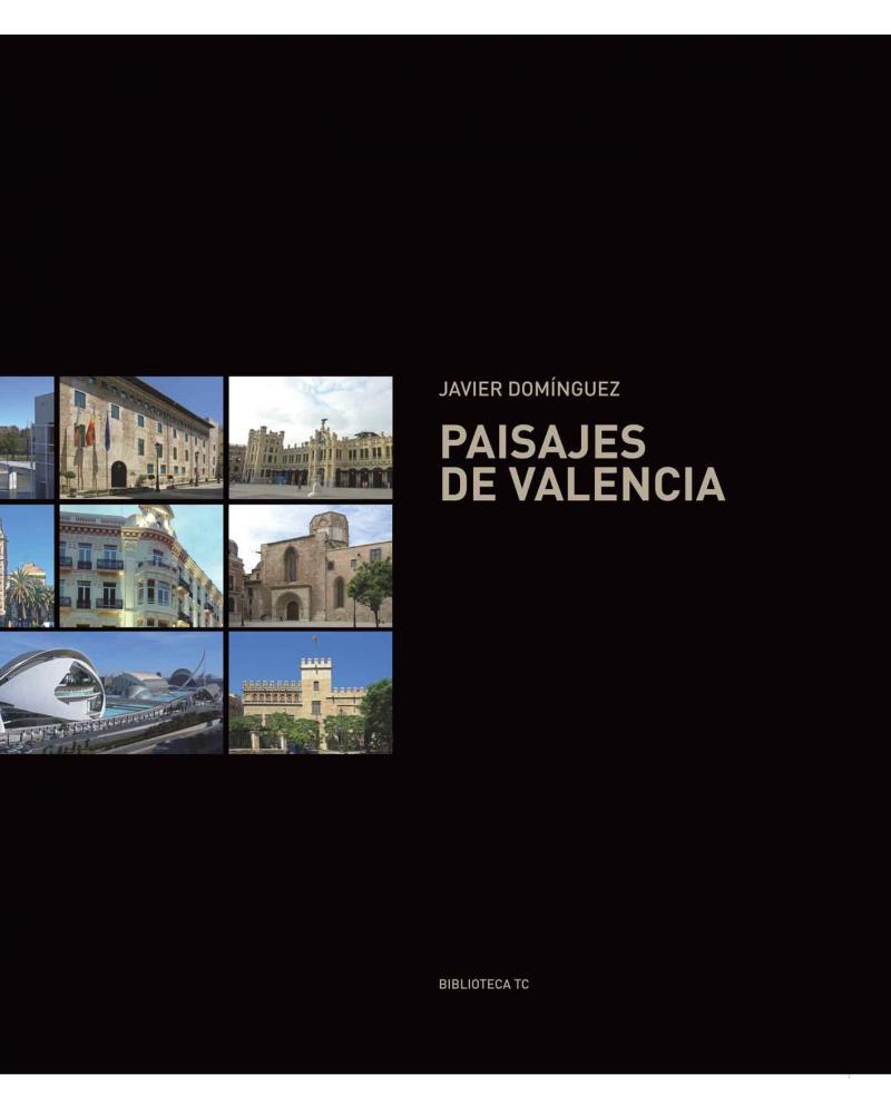 Paisajes de Valencia