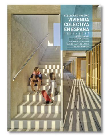 Vivienda Colectiva en España. 1992- 2015
