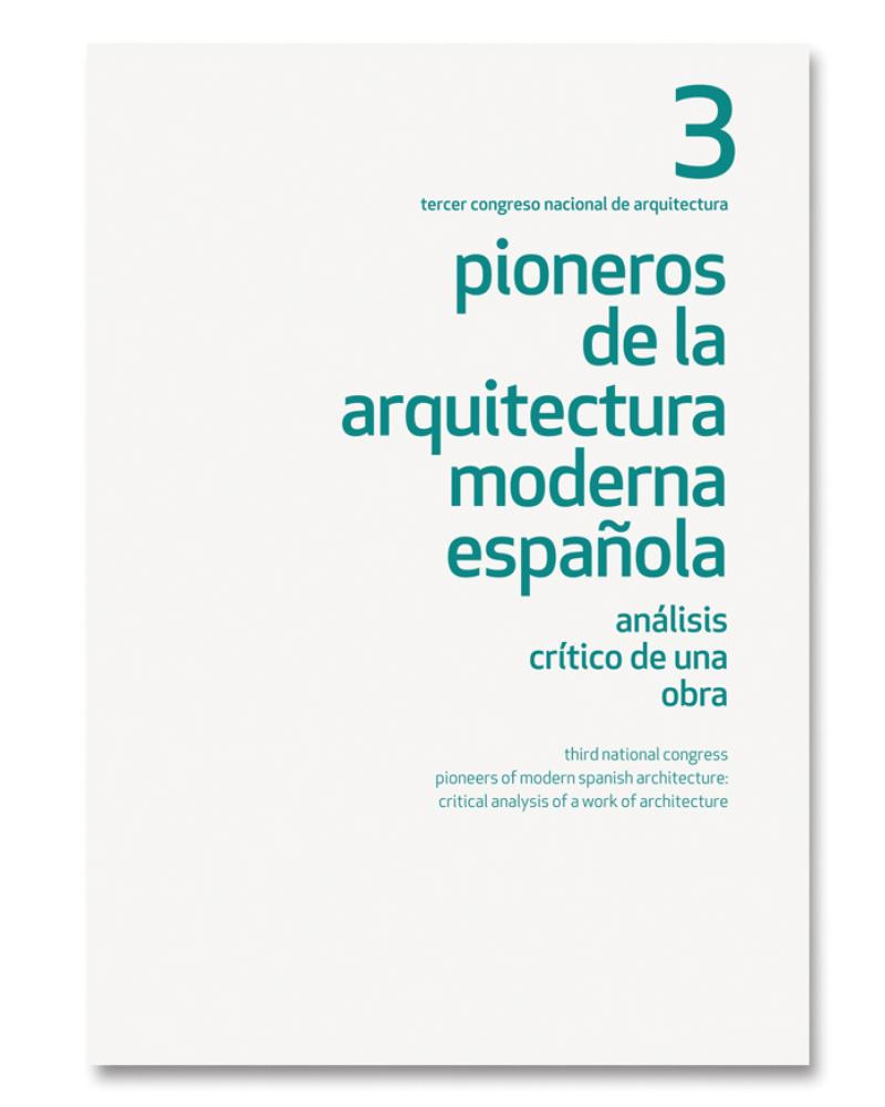 Pioneros de la Arquitectura Moderna (3)