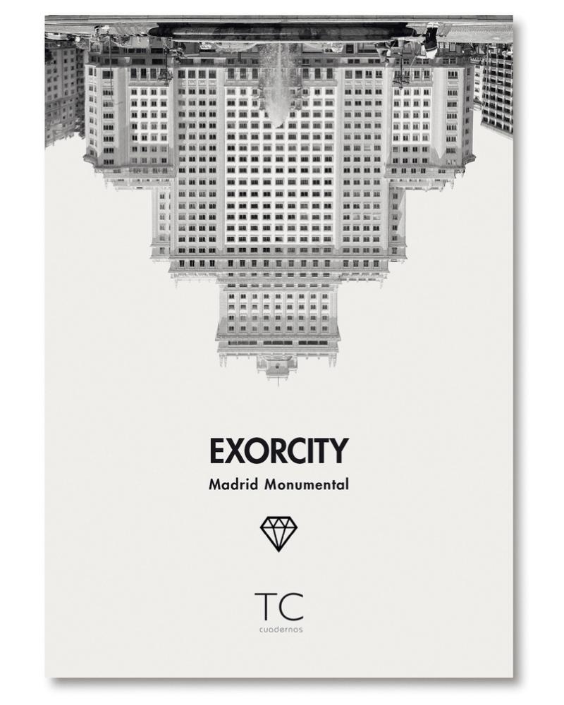 Madrid Monumental. Exorcity