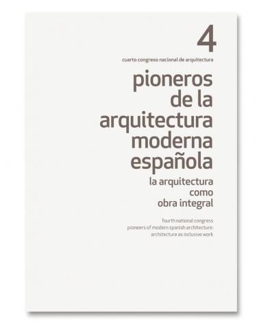 Pioneros de la Arquitectura Moderna (4)