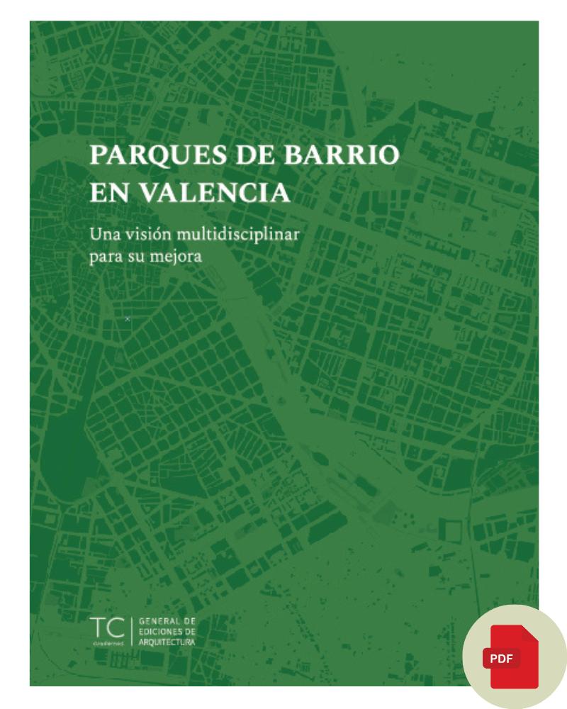 Parques de Barrio en Valencia