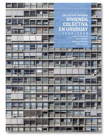 Vivienda Colectiva en Uruguay. 1933-2020