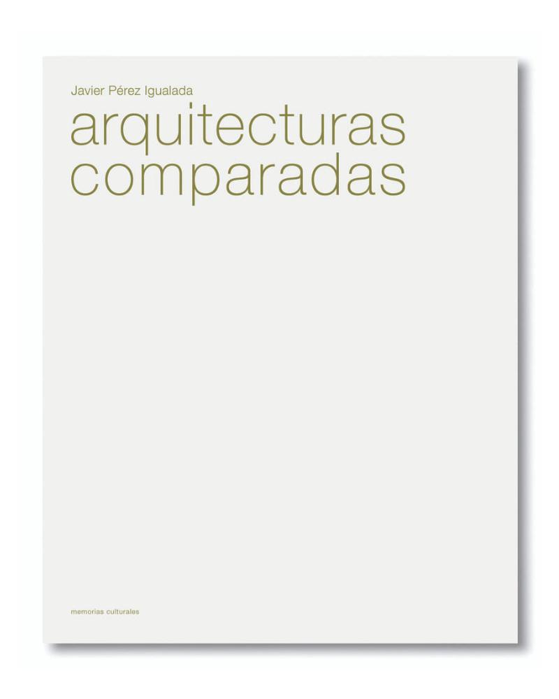 Arquitecturas Comparadas