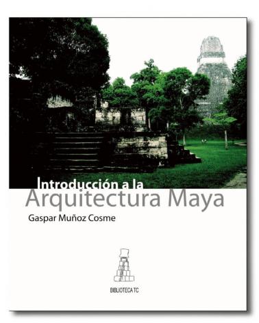 Introducción a la Arquitectura Maya