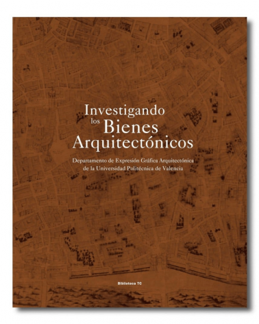 Investigando los Bienes Arquitectónicos