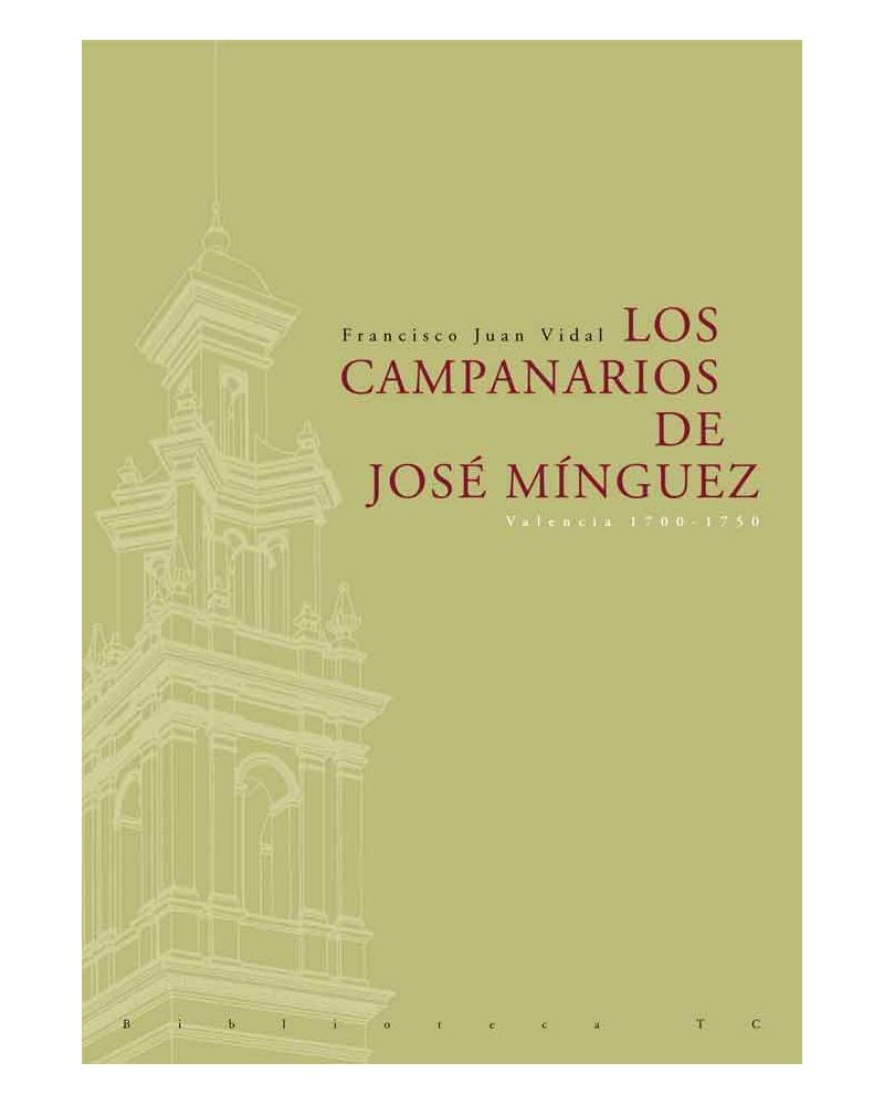 Los Campanarios de José Minguez en Valencia, 1700-1750