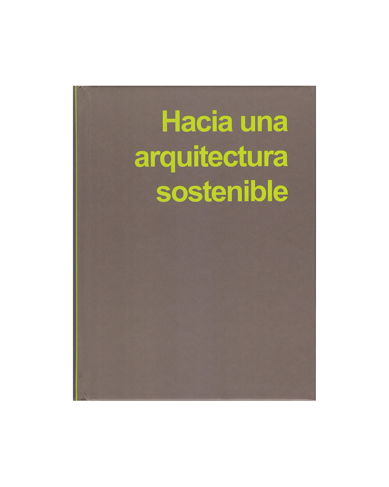 Hacia una arquitectura sostenible (1)