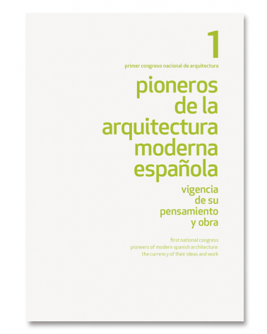 Pioneros de la Arquitectura Moderna Española