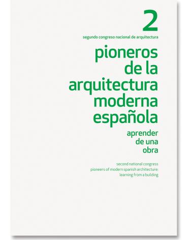 Pioneros de la Arquitectura Moderna Española (2)