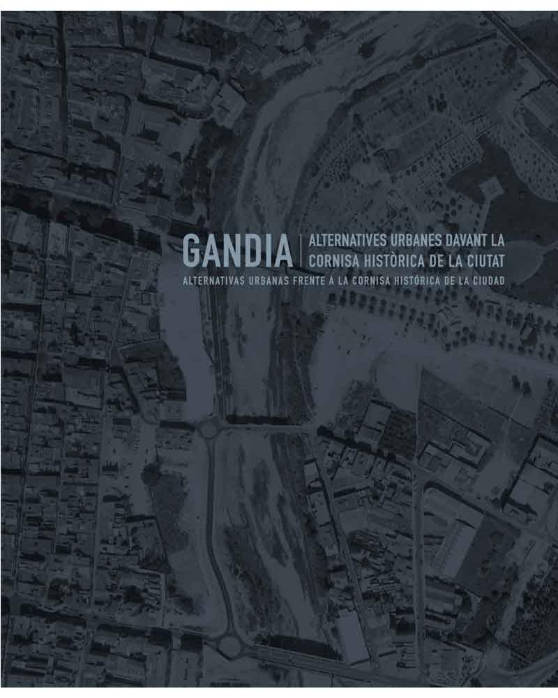 Gandía, alternativas urbanas frente a la cornisa histórica de la ciudad