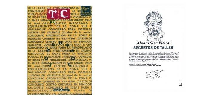 """Portada TC Cuadernos 33Artículo """"Álvaro Siza Vieira: secretos de taller"""" Eduardo Souto de Moura"""